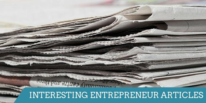 INTERESTING ENTREPRENEUR ARTICLES